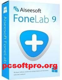 Aiseesoft FoneLab 10.3.12 Crack With Activation Key 2021