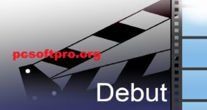 Debut Video Capture and Screen Recorder 7.58 Crack With Keygen 2021